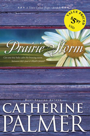 Prairie Storm - eBook  -     By: Catherine Palmer