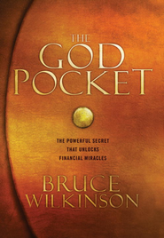 The God Pocket: The Powerful Secret That Unlocks Financial Miracles - eBook  -     By: Bruce Wilkinson