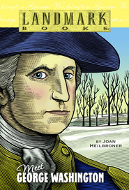 Meet George Washington - eBook  -     By: Joan Heilbroner