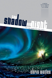 The Shadow and Night - eBook  -     By: Chris Walley