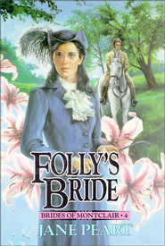 Folly's Bride: Book 4 - eBook  -     By: Jane Peart