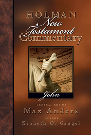 Holman New Testament Commentary - John - eBook  -     By: Kenneth O. Gangel