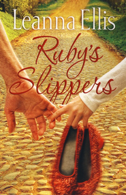 Ruby's Slippers - eBook  -     By: Leanna Ellis