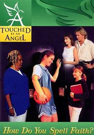 Touched By An Angel Fiction Series: How Do You Spell Faith? - eBook  -     By: Martha Williamson