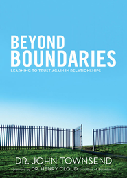 Beyond Boundaries: Learning to Trust Again  Relationships - eBook  -     By: Dr. John Townsend