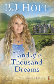 Land of a Thousand Dreams - eBook  -     By: B.J. Hoff
