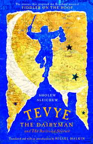 Tevye the Dairyman and The Railroad Stories - eBook  -     By: Sholem Aleichem, Hillel Halkin