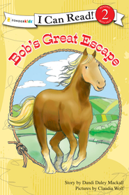 Bob's Great Escape - eBook  -     By: Dandi Daley Mackall
