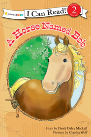 A Horse Named Bob - eBook  -     By: Dandi Daley Mackall