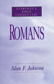 Romans- Every Man's Bible Commentary - eBook  -     By: Alan F. Johnson