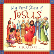 My First Story of Jesus - eBook  -     By: Tim Dowley