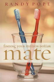 Finding Your Million Dollar Mate - eBook  -     By: Randy Pope