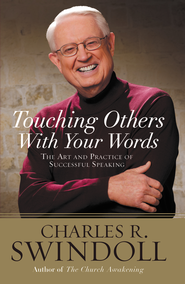 Saying It Well: Touching Others With Your Words -  eBook  -     By: Charles R. Swindoll