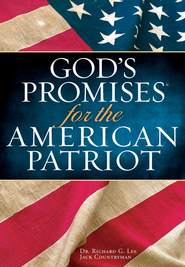 God's Promises for the American Patriot - eBook  -     By: Richard Lee, Jack Countryman