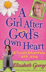 Girl After God's Own Heart, A - eBook  -     By: Elizabeth George
