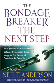 Bondage Breaker - the Next Step, The - eBook  -     By: Neil T. Anderson