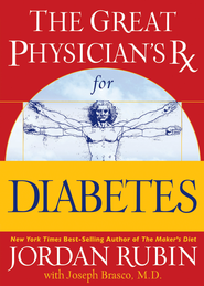 The Great Physician's Rx for Diabetes - eBook  -     By: Jordan S. Rubin, David M. Remedios