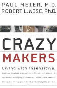 Crazymakers - eBook  -     By: Paul Meier