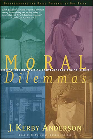 Moral Dilemmas - eBook  -     Edited By: Charles Swindoll     By: J. Kerby Anderson