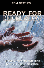 Ready for Reformation? - eBook  -     By: Tom Nettles
