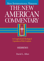 Hebrews: New American Commenatry [NAC] -eBook  -     By: David L. Allen
