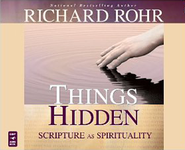 Things Hidden: Scripture as Spirituality, Audio CD  -     Narrated By: John Quigley O.F.M.     By: Richard Rohr O.F.M.