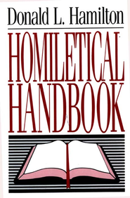 Homiletical Handbook - eBook  -     By: Donald Hamilton