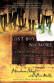 Lost Boy No More: A True Story of Survival and Salvation - eBook  -     By: Abraham Nhial, DiAnn Mills