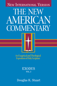 Exodus: New American Commentary [NAC] -eBook  -     By: Douglas Stuart