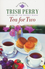 Tea for Two - eBook  -     By: Trish Perry