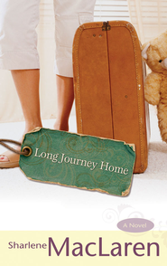 Long Journey Home - eBook  -     By: Sharlene MacLaren