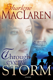 Through Every Storm - eBook  -     By: Sharlene MacLaren