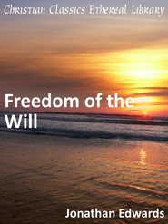 Freedom of the Will - eBook  -     By: Jonathan Edwards