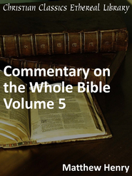 Commentary on the Whole Bible Volume V (Matthew to John) - eBook  -     By: Matthew Henry