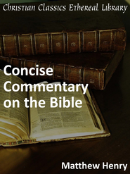 Matthew Henry's Concise Commentary on the Bible - eBook  -     By: Matthew Henry