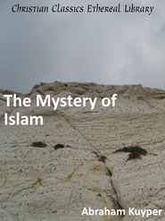 Mystery of Islam - eBook  -     By: Abraham Kuyper