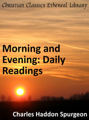 Morning and Evening: Daily Readings - eBook  -     By: Charles H. Spurgeon