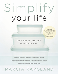 Simplify Your Life: Get Organized and Stay That Way - eBook  -     By: Marcia Ramsland