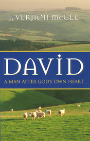 David: A Man After God's Own Heart - eBook  -     By: J. Vernon McGee