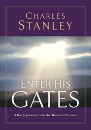 Enter His Gates: A Daily Journey into the Master's Presence - eBook  -     By: Charles F. Stanley