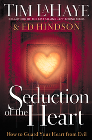 Seduction of the Heart - eBook  -     By: Tim LaHaye, Ed Hindson