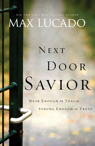 Next Door Savior - eBook  -     By: Max Lucado