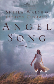 Angel Song - eBook  -     By: Sheila Walsh, Kathryn Cushman