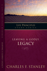 The In Touch Study Series: Leaving A Godly Legacy - eBook  -     By: Charles F. Stanley