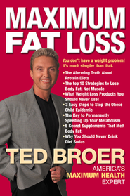 Maximum Fat Loss: You Don't Have a Weight Problem! It's Much Simpler Than That. - eBook  -     By: Ted Broer