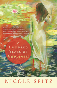 A Hundred Years of Happiness - eBook  -     By: Nicole Seitz