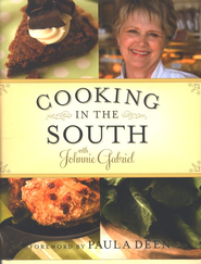 Cooking in the South with Johnnie Gabriel - eBook  -     By: Johnnie Gabriel