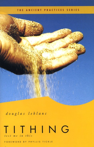 Tithing: Test Me in This - eBook  -     By: Douglas LeBlanc