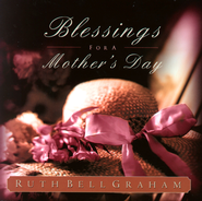 Blessings for a Mother's Day: The Treasures of Motherhood - eBook  -     By: Ruth Bell Graham