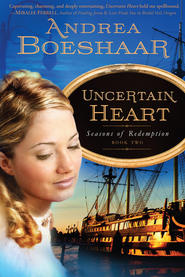 Uncertain Heart - eBook  -     By: Andrea Kuhn Boeshaar